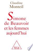 Simone de Beauvoir et les femmes aujourd   hui