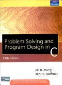 Problem Solving And Program Design In C  5 E