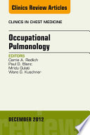 Occupational Pulmonology  An Issue of Clinics in Chest Medicine
