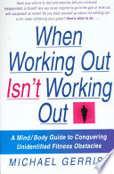 When Working Out Isn t Working Out