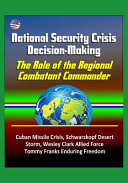 National Security Crisis Decision Making