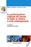 La partecipazione culturale dei giovani in Italia  la musica e l arte contemporanea