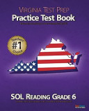 Virginia Test Prep Practice Test Book Sol Reading Grade 6