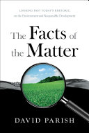 The Facts Of The Matter : about hybrid cars, alternative fuels, and...
