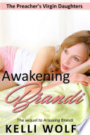 Awakening Brandi (sleep sex second chance barely legal erotica )