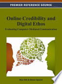 Online Credibility and Digital Ethos  Evaluating Computer Mediated Communication