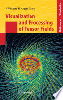 Visualization And Processing Of Tensor Fields book