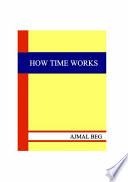 How Time Works