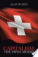 Capitalism  The Swiss Model