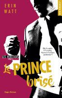 Les héritiers tome 2 - Le prince brisé -Extrait offert-
