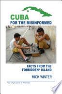 Cuba For The Misinformed