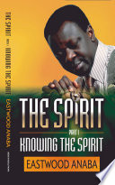 Knowing The Spirit