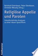 Religiöse Appelle und Parolen