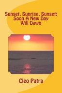 Sunset  Sunrise  Sunset Book PDF