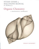 Study Guide and Solutions Manual for Mcmurry's Organic Chemistry