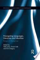 Navigating Languages  Literacies and Identities