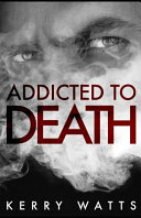 Addicted to Death Book PDF