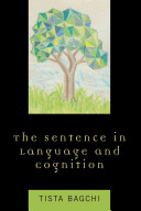 The Sentence in Language and Cognition