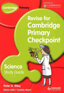Revise for Cambridge Science Primary Checkpoint