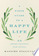 Book A Field Guide to a Happy Life