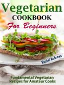 Vegetarian Cookbook for Beginners