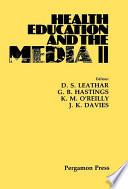 Health Education and the Media II