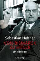 Von Bismarck zu Hitler