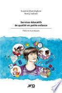 Services éducatifs de qualité en petite enfance – Théorie et pratiques