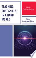 Teaching Soft Skills in a Hard World Pdf/ePub eBook