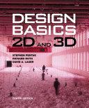 Design Basics: 2D and 3D
