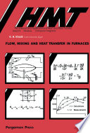 Flow  Mixing and Heat Transfer in Furnaces