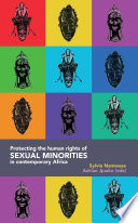 Protecting The Human Rights Of Sexual Minorities In Contemporary Africa