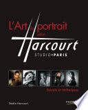L'Art du portrait selon Studio Harcourt