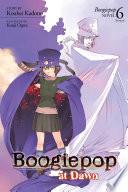 Boogiepo at Dawn  Light Novel 6