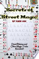 The Secrets of Street Magic