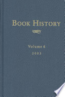 Book History : the history of authorship, reading and publishing, inc....
