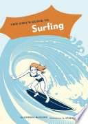 The Girl s Guide to Surfing