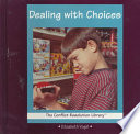Dealing with Choices