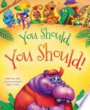 You Should  You Should