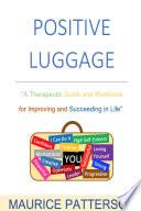 Positive Luggage