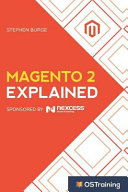 Magento 2 Explained