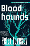 Bloodhounds The Fourth Book In A Challenging Series