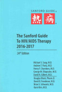 The Sanford Guide to HIV AIDS Therapy 2016 2017