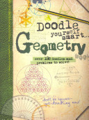 Doodle Yourself Smart    Geometry  Over 100 Doodles and Problems to Solve