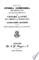 Sulla storia Lombarda del secolo XVII ragionamenti di Cesare Cantù per commento ai Promessi sposi dei Alessandro Manzoni