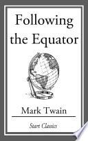 Following the Equator