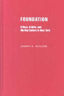 Foundation B boys  B girls and Hip Hop Culture in New York Book PDF