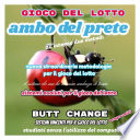 Gioco del lotto  Ambo del Prete sistema evoluto Butt Change by Mat Marlin