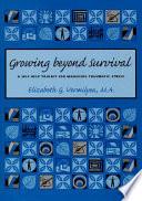 Growing Beyond Survival