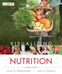 Visualizing Nutrition Everyday Choices 2nd Edition